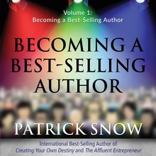 Becoming a Best-Selling Author - Volume 1: Becoming a Best-Selling Author