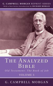 The Analyzed Bible, Volume 5