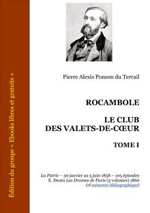 Rocambole - Le Club des Valets-de-coeur - Tome I