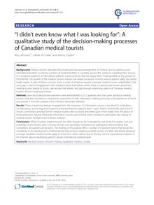 """I didn't even know what I was looking for"": A qualitative study of the decision-making processes of Canadian medical tourists"