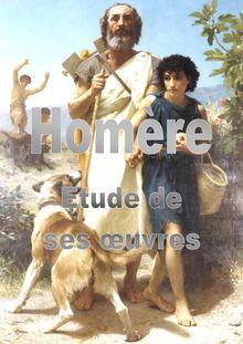 Etude des oeuvres d'Homère : l'Iliade et l'Odysée