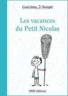 Les vacances du Petit Nicolas de Jean-Jacques Sempé, René Goscinny - fiche descriptive