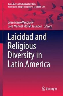 Laicidad and Religious Diversity in Latin America