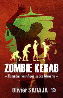 Zombie kebab - Olivier Saraja