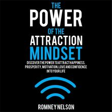 The Power of the Attraction Mindset