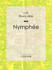 Nymphée de J.-H. Rosny aîné, Ligaran - fiche descriptive