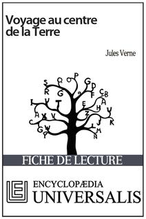 Voyage au centre de la Terre de Jules Verne (Les Fiches de lecture d