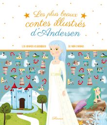 Les plus beaux contes illustrés d'Andersen