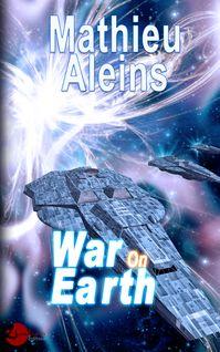 War on Earth - Mathieu Aleins