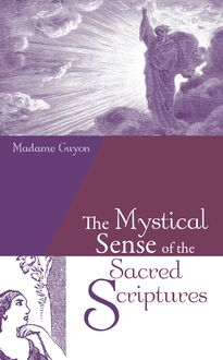 The Mystical Sense of the Sacred Scriptures