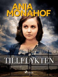 Tillflykten - Ania Monahof