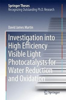 Investigation into High Efficiency Visible Light Photocatalysts for Water Reduction and Oxidation