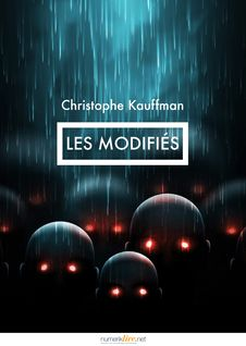 Les Modifiés - Christophe Kauffman