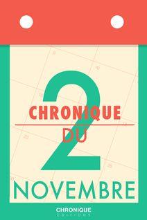 Chronique du 2 novembre - Éditions Chronique