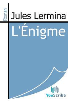 L'Énigme de Jules Lermina - fiche descriptive