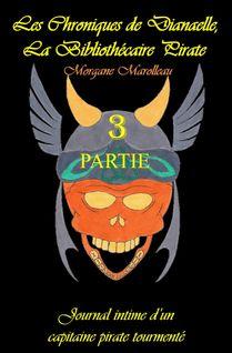 Les Chroniques de Dianaelle - tome 3 - Morgane Marolleau, Morgane Marolleau