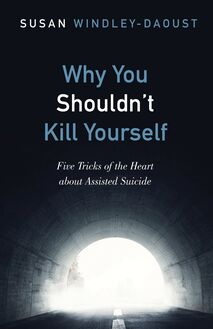 Why You Shouldn't Kill Yourself
