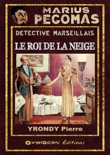 Le Roi de la neige - Pierre Yrondy, Louis-Félix Claudel