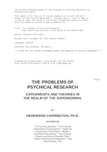 The Problems of Psychical Research - Experiments and Theories in the Realm of the Supernormal