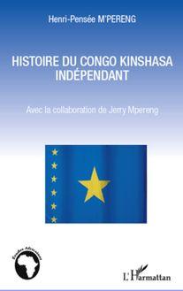 Histoire du Congo Kinshasa indépendant - Henri-Pensée M'Pereng