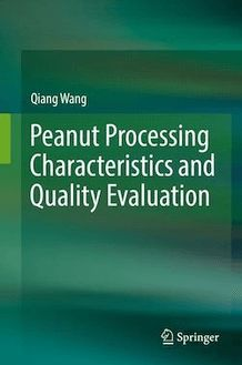Peanut Processing Characteristics and Quality Evaluation