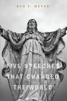 Five Speeches that Changed the World