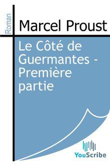 Le Côté de Guermantes - Première partie