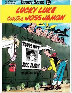 Lucky Luke - Tome 11 - LUCKY LUKE CONTRE JOSS JAMON - Goscinny