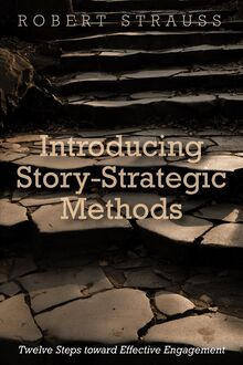 Introducing Story-Strategic Methods