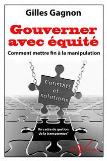 Gouverner avec équité - Gilles Gagnon
