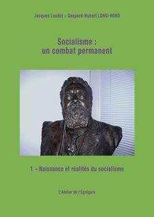 Socialisme : un combat permanent - Jacques Laudet, Gaspard-Hubert Lonsi Koko