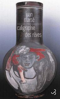 Calligraphie des rêves - Juan Marsé, Jean-Marie Saint-Lu