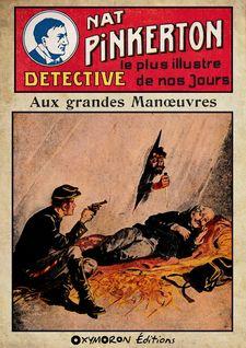 Nat Pinkerton - Aux grandes manœuvres - Auteur Inconnu