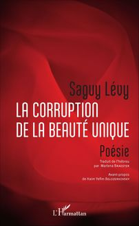 La corruption de la beauté unique