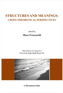 Structures and meanings: cross theoretical perspectives