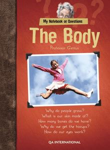 My Notebook of Questions : The Human Body