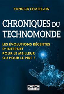 Chronique du techno-monde - Yannick Chatelain