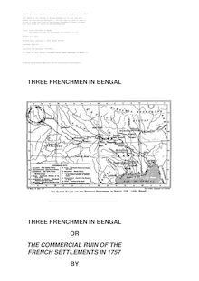 Three Frenchmen in Bengal - The Commercial Ruin of the French Settlements in 1757