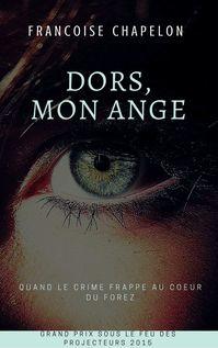 Dors, mon ange - Françoise Chapelon