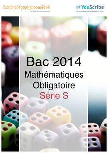 Corrigés du baccalauréat de mathématiques 2014 en métropole