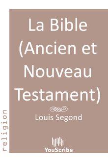 La Bible (Ancien et Nouveau Testament) de Louis Segond - fiche descriptive