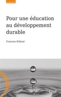 Pour une éducation au développement durable de Francine Pellaud - fiche descriptive
