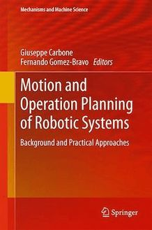Motion and Operation Planning of Robotic Systems