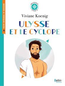 Ulysse et le cyclope de Ewen Blain, Viviane Koenig - fiche descriptive