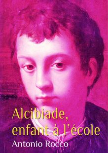 Lire : Alcibiade, enfant à l'école (gay)