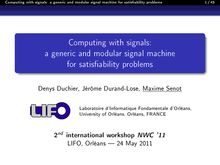 Computing with signals: a generic and modular signal machine for satisfiability problems