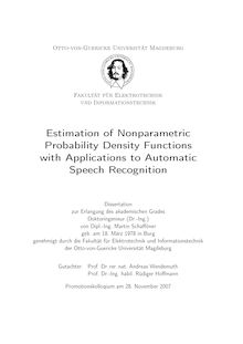Estimation of nonparametric probability density functions with applications to automatic speech recognition [Elektronische Ressource] / von Martin Schafföner