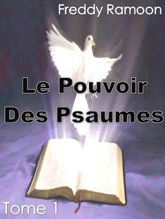 LE POUVOIR DES PSAUMES - Freddy Ramoon