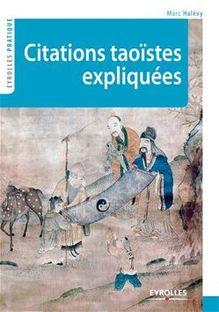 Citations taoïstes expliquées de Halévy Marc - fiche descriptive