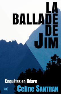 Enquêtes en Béarn : La ballade de Jim - Tome 1 de Céline Santran - fiche descriptive